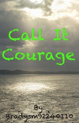 call it courage brady wattpad