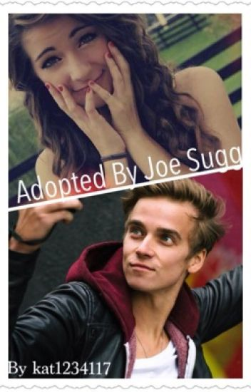 Adopted by Joe sugg