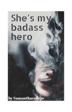 She's My Bad Ass Hero (gxg) Lesbian Stories by samanthacallejo