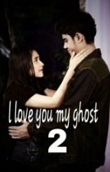 I love you my ghost by LiluluCute
