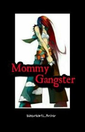 Mommy Gangster by BlackHearts_Archer