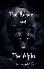 The Rogue and The Alpha by azzeria123