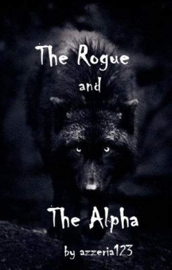 The Rogue and The Alpha