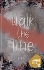 Walk the line ✓ by peniku