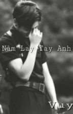 [VKook] Nắm Lấy Tay Anh by _onlyvuy_