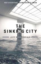 The Sinking City by JayeNightingale
