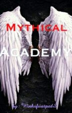 Mythical Academy {#Wattys 2015} Series 1 by winkofwatpadS