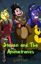 Steven and The Animatronics  by gARTnet