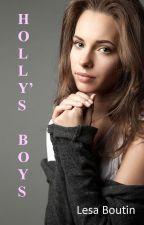 HOLLY'S BOYS by LesaBoutin