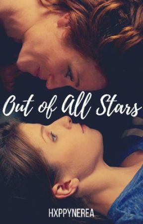 Out of all stars { BeChloe } by frxgilesky