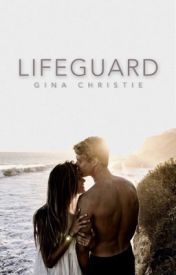Lifeguard by ginawriter