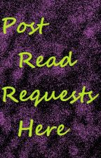 Post Read Requests Here by shelbylw03