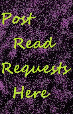 Post Read Requests Here