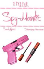 Spy-Mantic *Completed* [Wattys2015] by starlet-