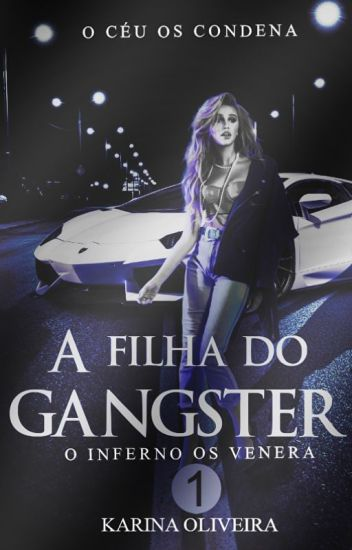 A Filha do Gangster