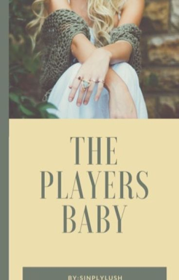 The Player's Baby ( book #1)