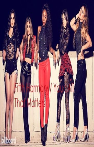 Fifth Harmony/You - All That Matters