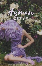 Human Error by Seqqua_