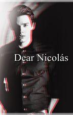 Dear Nicolás by MiludeLynch