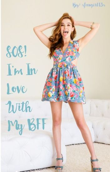 SOS! I'm In Love With My BFF!! (VA Human FanFic)