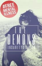The Demons by InsanityGirl_20