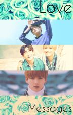 Love Messages || Kim Taehyung by YourUnicorn_Kth