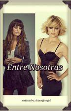 Entre nosotras (Achele) by dcimaginegirl