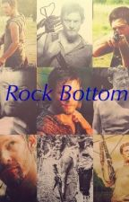 Rock Bottom (Daryl Dixon/ TWD) by InLuvWithHim