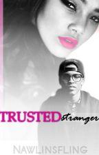 TRUSTEDstranger by nawlinsfling
