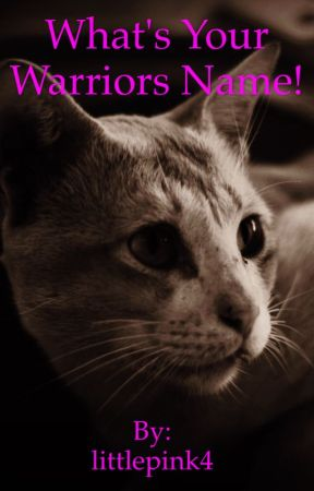 Warriors name generator - Tribe of rushing water names - Wattpad