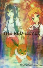 {On Hiatus} The Red Eevee ★Pokémon★ by NightmareUmbreon