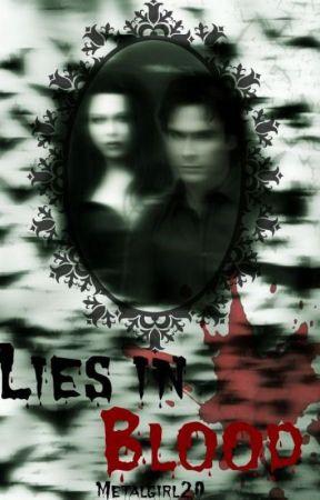 Lies in blood (TVD FF) by Metalengel