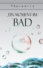 Ein Moment im Bad ✔️ by Thoronris