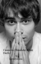 Casanova (Alexander Rybak Fanfic) by lovelyisyou