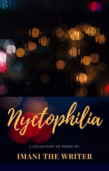 Nyctophilia Imani The Writer Wattpad