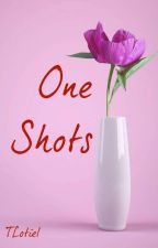 One Shots by TLotiel