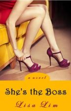 She's the Boss (Chick Lit/ Romantic Comedy) by LisaLimAuthor
