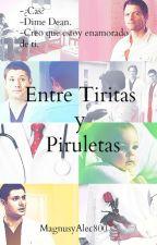 Entre Tiritas y Piruletas (Destiel y Sabriel) by MagnusyAlec800