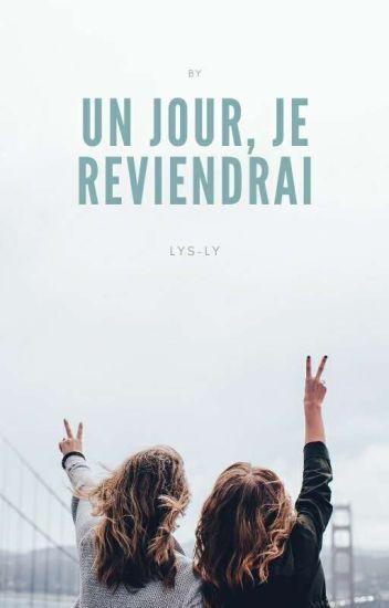 《Un Jour Je Reviendrai》 EN CORRECTION