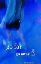Go far || Nash Grier by feshyshine