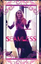Seamless by SleepDepribed_Misfit