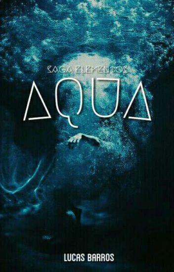 Aqua - Saga Elementos