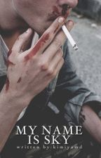 My name is Sky by kimiyamd
