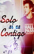 Solo si es contigo (EDD#2) by NargleSalvaje