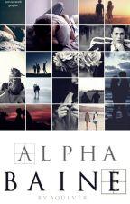 Alpha Baine [#WATTYS2016] by aquiver