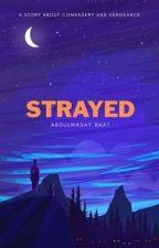 Strayed [On Hold] by awa7ayb