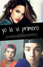 Yo la vi primero by XXxBeMyselfxXX