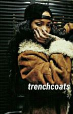 trenchcoats( Under Reconstruction) by blvckbabydoll
