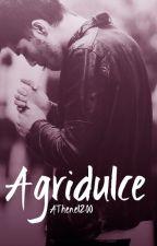 Agridulce (Yaoi) [PAUSADA] by NoirDonquixote