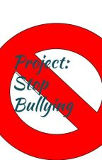 Project: Stop Bullying by ffdupre